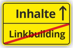 SEO: Inhalte und Content vor Linkbuilding!