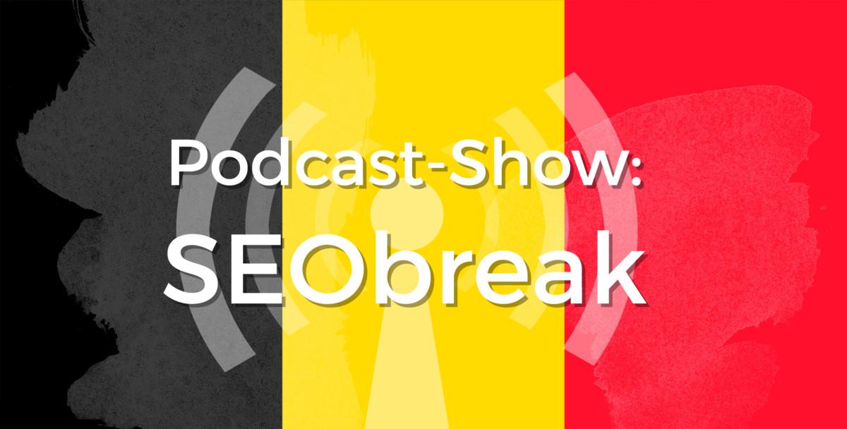 SEObreak Show #03: SEO und Social Media im Zeichen des Terrors in #Brüssel