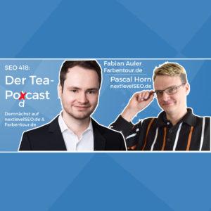 Der SEO 418 TeaPodcast